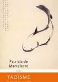 Taoïsme de weg om niet te volgen - Patricia de Martelaere 1