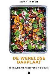 De wereldse bakplaat - 75 kleurrijke gerechten uit de oven